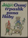 Osmý trpaslík pana Háby : pro děti od 5 let. - náhled