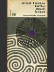 Kafka; Musil; Kraus - náhled