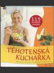 Těhotenská kuchařka : zdravá strava pro nastávající maminky - náhled