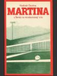 Martina - z Řevnic na wimbledonský trůn - náhled