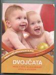 Dvojčata - péče o děti, jejich zdravý vývoj a výchova - náhled