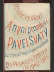 A nyní promluví Pavel Svatý - Londýnské rozhlasové epištoly Dr. Prokopa Drtiny z let 1940-1945 - náhled