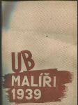 UB - malíři 1939 - Umělecká beseda svým členům roku 1939 - náhled