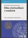 Etika a komunikace v medicíně - náhled