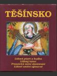 Těšínsko. 4. díl, Lidová píseň a hudba, lidový tanec, prozaická ústní slovesnost, lidové umění výtvarné - náhled