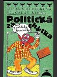Politická záchytka, aneb, S politiky do němoty - náhled
