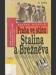 Praha ve stínu Stalina a Brežněva  - náhled
