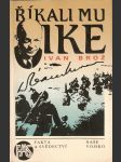 Říkali mu Ike - náhled