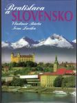 Bratislava a Slovensko - Bratislava and Slovakia / Bratislava und die Slowakei / Bratislava et la Slovaquie - náhled