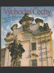 Východní Čechy - historie, krajina, umělecké památky - náhled