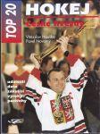 Hokej - české hvězdy - události, data, zákulisí, výroky, postřehy - náhled