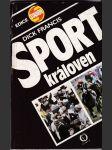 Sport královen - kniha o dostizích a o angl. jezdci Lesteru K. Piggottovi - náhled