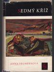 Sedmý kříž - Román z Hitlerova Německa - náhled