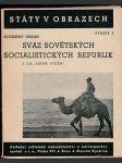 Svaz sovětských socialistických republik. I. díl - náhled