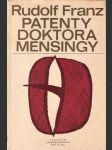 Patenty doktora Mensingy - Příběh lékaře, který vynalezl závěrový pesar - náhled