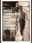 Mne soudila noc - Skalpel, prosím / Typografie Rostislav Vaněk - náhled