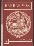 Barbar Vok - náhled