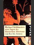 Neue Sagen des klassichen Altertums von Eos bis Aeneas - náhled