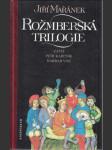 Rožmberská trilogie (Záviš / Petr Kajícník / Barbar Vok) - náhled