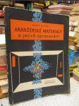 Aranžérské materiály a jejich zpracování - náhled