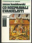Čo rozprávali evanjelisti - náhled