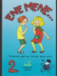 Ene mene... 2 - ...Tintenfass, geh zur Schule, lerne was! - kniha pro učitele - náhled