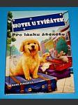 Hotel u zvířátek - Pro lásku štěněte - náhled