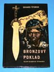Bronzový poklad  (ilustr.Zdeněk Burian) - náhled