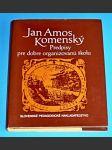 Jan Amos Komenský : Predpisy pre dobre organizovanú školu  (slovensky) - náhled