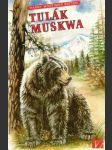 Tulák Muskwa - náhled