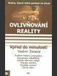 Ovlivnování reality III- Vpřed do minulosti - náhled