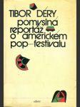 Pomyslná reportáž o americkém pop-festivalu - náhled