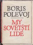 My sovětští lidé - Příběhy Velké vlastenecké války - náhled