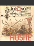 Jak válčili Husité - náhled
