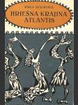 Hriešna krajina Atlantis - náhled
