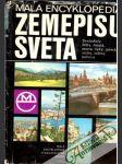Malá encyklopédia zemepisu sveta - náhled