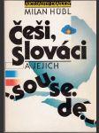Češi, Slováci a jejich sousedé - úvahy, studie a polemiky z let 1979-1989 - náhled