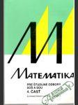 Matematika pre študijné odbory SOŠ a SOU 4. časť - náhled