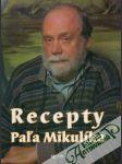 Recepty Paľa Mikulíka - náhled