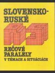 Slovensko - ruské rečové paralely v témach a stiuáciách - náhled