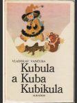 Kubula a Kuba Kubikula (Vladislav Vančura) - náhled