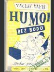 Humor bez bodu - doba poválečná - náhled