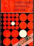 Rusko - český technický slovník (I. - II.) - náhled