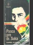 Pasca pre dr. Suka - náhled