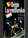 Belgie, Lucembursko - pruvodce do zahraničí - náhled