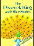 The Peacock king and other stories - náhled