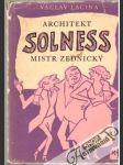 Architekt Solness, mistr Zednický - náhled