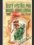 Šestý výstřel pro Mabel Lowellovou - náhled