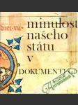 Minulost našeho státu v dokumentech - náhled