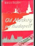 Od Moskvy po Budapešť - náhled